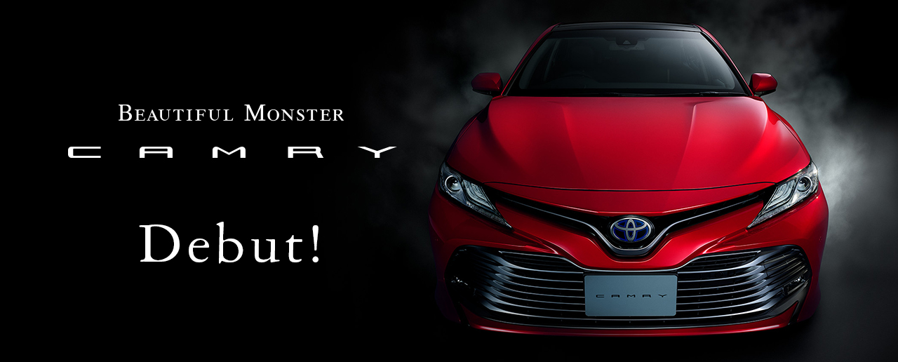 Biautiful Monster CAMRY Debut!